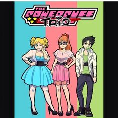 Powerpuff Girls Teen fan art bubbles buttercup Blossom Young Adult older grown up my version not sexualized but fashionable Powerpuff Girls, Betty Boop, Super Nana, Transgender Ftm, Trans Boys, Trans Man, Ppg And Rrb, Poses References, Power Girl