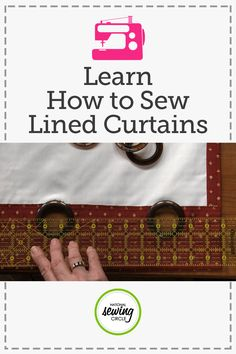 Learn How To Sew Lined Curtains