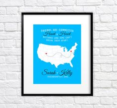 Birthday Gift for Best Friend, Sister, Cousin - 8x10 Art Print, Map with Locations - BFF Quote, Long Distance, Moving Away, Hometown, Bestie