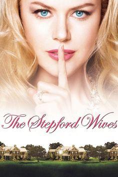 the stepford wives (2004)邦題・・ステップフォード・ワイフ