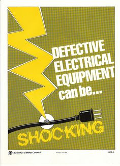 Defective Electrical Equipment can be....SHOCKING
