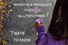 When is a product really gluten-free?