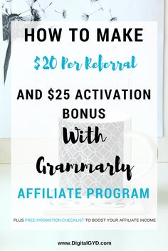 Looking for some affiliate marketing tips? Here is the step by step guide to join Grammarly affiliate program and get instant $25 activation bonus plus $20 per referral for lifetime. Read to get free affiliate product promotion checklist and boost affiliate income. | affiliate marketing programs | affiliate links | make money blogging | making money from home | make money at home | SAHM | BloggingTips via @swadhinagrawal