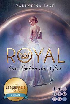 Royal, Band 1: Ein Leben aus Glas von Valentina Fast https://www.amazon.de/dp/B010V4JIQQ/ref=cm_sw_r_pi_dp_x_jPZpyb68Y8XVH