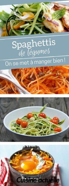 Spaghettis de légumes : nos recettes originales et saines