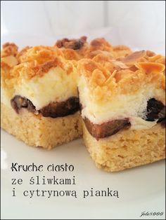 Ciasta, ciastka, ciasteczka.... Słodka chwila zapomnienia: Kruche ciasto ze śliwkami i cytrynową pianką