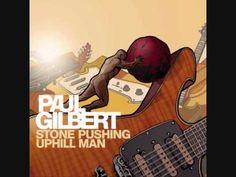 Paul Gilbert - Stone Uphill Pushing Man FULL ALBUM (2014)
