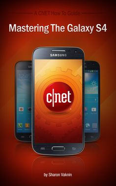 CNET's Galaxy S4 e-book guide (and a giveaway spectacular!)