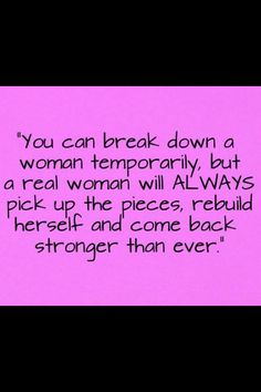 Women are made strong!!