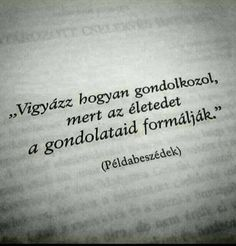 Vigyázz...♡ #napoleonhill Bible Quotes, Motivational Quotes, Inspirational Quotes, Honey Quotes, How To Use Facebook, Words Of Encouragement, Positive Affirmations, Motivation Inspiration, Picture Quotes