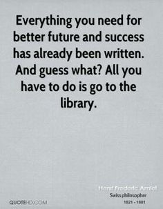 Henri Frederic Amiel on Libraries.