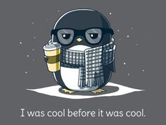 Before It Was Cool | Funny, cute & nerdy shirts | TeeTurtle