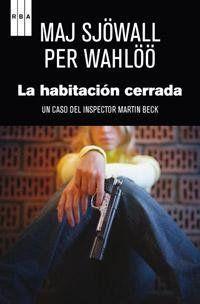 La habitación cerrada / Maj Sjöwall y Per Wahlöö ; traducción de Elda García-Posada ; prólogo de Michael Connelly