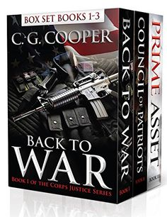 Corps Justice Boxed Set: Books 1-3: Back to War, Council of Patriots, Prime Asset - Military Thrillers by C. G. Cooper http://www.amazon.com/dp/B00BUAZL12/ref=cm_sw_r_pi_dp_RIlKvb1HSRDRQ