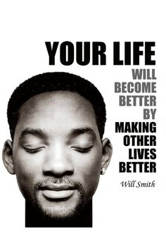 Your life will become better by making other lives better.