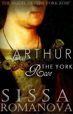 """Arthur - Prologue"" by SissaRomanova - ""Elizabeth of York married Henry Tudor after the bloody War of the Roses ended. Their first son, Arth…"""