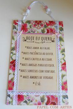 """Plaquinha """"Hoje eu quero"""" http://www.elo7.com.br/plaquinha-hoje-eu-quero/dp/3CA675"""