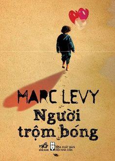 Shadow Thief (Marc Levy) in Vietnamese. Người Trộm Bóng <3