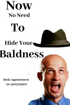 Now no need to hide Your baldness.we are love to help you . Hair Transplant In India, Best Hair Transplant, Hair And Skin Vitamins, Platelet Rich Plasma Therapy, Scalp Tattoo, Male Pattern Baldness, Hair St, Hair Tattoos, Hair Shampoo