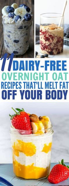 These 11 Non-Dairy Overnight Oatmeal Recipes Will Help You Lose Weight Easily! #overnightoats #breakfast #healthy #weightloss #recipes