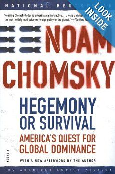 Hegemony or Survival: America's Quest for Global Dominance: Noam Chomsky