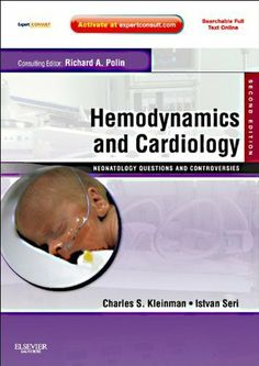 Hemodynamics and Cardiology: Neonatology Questions and Controversies: Expert Consult - Online and Print, (Neonatology: Questions & Controversies) Medical Conferences, Cardiology, Pediatrics, Nonfiction, Kindle, Ebooks, Science, This Or That Questions, Nursing