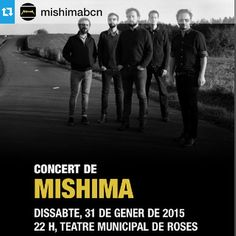 Amb ganes d'escoltar en directe a @mishimabcn #aRoses #VisitRoses !・・・Toquem a ROSES el 31 de gener! No hi ha venda online d'entrades, però la reserva es pot fer de la següent manera: Telèfon de reserves: 972252400 (ext.332) de dilluns a divendres de 10 a 24 h Per mail: tmr@roses.cat #roses #gunsnroses #lansiaquegira #concert #mishima #igersgirona
