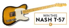 Sign up and win the Nash T-57 Giveaway on Reverb.com!