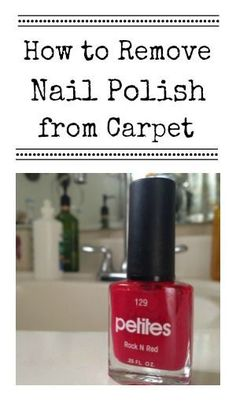 Easily remove nail polish from carpet with these easy tips!