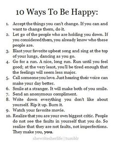 10-ways-to-be-happy-be-happy-beautiful-better-life-cute-Favim.com-325346.jpg (410×510)