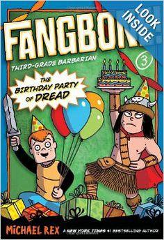 The Birthday Party of Dread (Fangbone!Third Grade Barbarian)