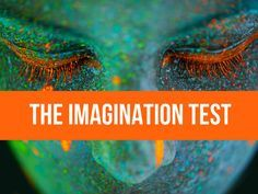Can You Pass The Imagination Test?