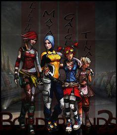 Borderlands 2: Lilith, Maya, Gaige, Tiny Tina...my girls. Love them!