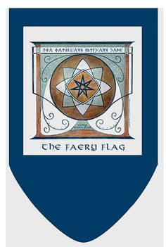 HE FAIRY FLAG - As I mentioned in another post, the Elves of Fyn ...