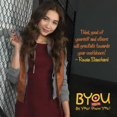 #Selfesteem #Quote from Rowan Blanchard in BYOU Magazine