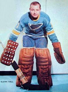 Glenn Hall - St. Louis Women's Hockey, Hockey Players, St Louis Blues, Vancouver Canucks, Go Blue, Nhl, Old School, Long Live, 1930s