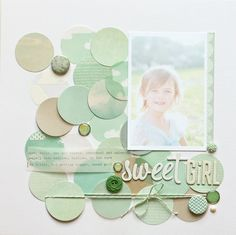 Sweet Girl | Katie Ehmann- circles in muted tones and shades, some covered with vellum