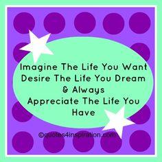 Imagine the life