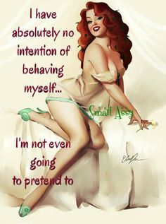 sassy pin up quotes - Pin Up Quotes, Funny Quotes, Humor Quotes, Funny Humor, Qoutes, Dibujos Pin Up, Pin Up Girl Vintage, Vintage Pins, Pin Up Posters