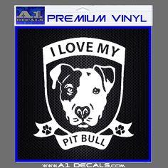 I Love My Pitbull Decal Sticker Emblem - A1 Decals For Car Laptop Mac Book & Wall