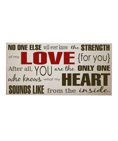 This one gets me every time. :: Cream & Brown 'Strength of My Love' Wall Art