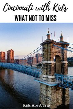 Cincinnati with Kids - What Not to Miss! If you are wondering what to do in Cincinnati Ohio with kids we have you covered. With an amusement park a castle and outdoor adventures it is one place your family is sure to love. - Kids Are A Trip Toddler Travel, Travel With Kids, Family Travel, Family Vacation Destinations, Family Vacations, Vacation Ideas, Vacation Packing, Travel Packing, Travel Destinations