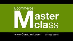 Ecommerce Master Class Videos: Directed Search - watch this Curagami video to learn how to use directed search to win hearts, minds and loyalty online.