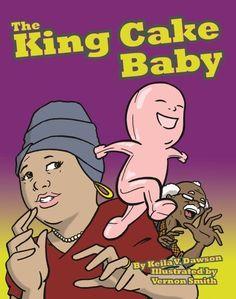 The King Cake Baby by Keila Dawson http://www.amazon.com/dp/1455620130/ref=cm_sw_r_pi_dp_BH42ub0F1XHM1