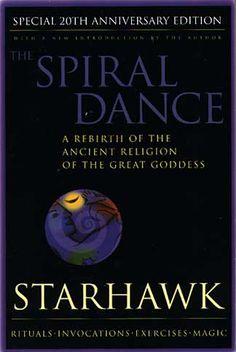 The Spiral Dance by Starhawk