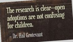 Open adoption relationships are complicated. What benefits does adoption research show of open adoption to adoptees, adoptive parents & birth mothers. Foster Baby, Open Adoption, Birth Mother, Adoptive Parents, The Fosters, Parenting, Babies, Babys, Baby