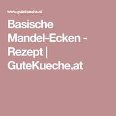Basische Mandel-Ecken - Rezept | GuteKueche.at