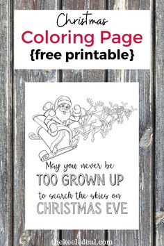 May you never be too grown up to search the skies on Christmas eve {Free Printable} Santa Sleigh Coloring Page Christmas Colors, Diy Christmas Gifts, Family Christmas, Christmas Projects, Christmas Photos, Christmas And New Year, All Things Christmas, Christmas Decorations, Christmas Coloring Pages