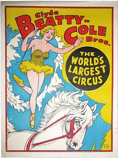 The horse and the circus go hand in hand from the very beginning in America. This half sheet poster from the Clyde Beatty-Cole Bros. Circus was a Roland Butler design.