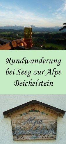 Rundwanderung zur Alpe Beichelstein bei Seeg im Allgäu - leichte Wanderung, für Kinder und Senioren geeignet mit zünftiger Einkehr und herrlichem Bergpanorama